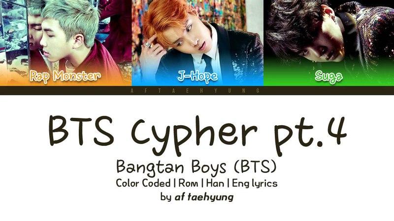 BTS (방탄소년단) - BTS Cypher pt.4 (Color Coded Lyrics/Eng/Rom/Han)