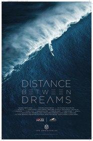 Расстояние между мечтами / Distance Between Dreams (2016)