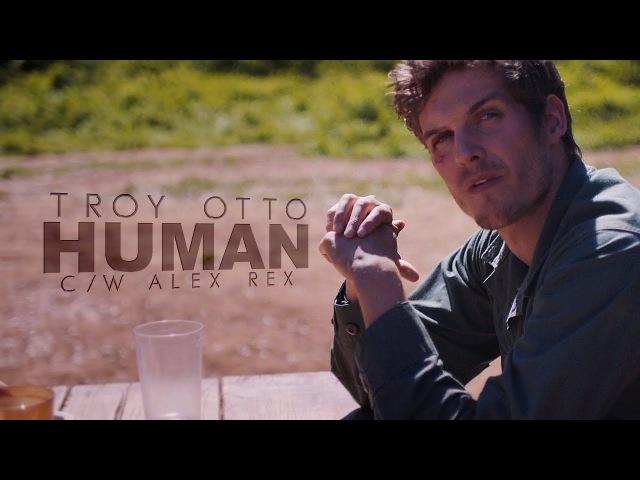 ►Troy Otto Human [ c/w Alex Rex ]