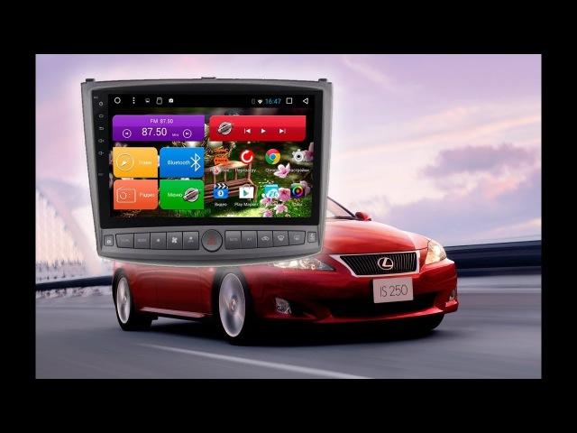 Автомагнитола на Lexus IS 250/300/350 (2005-2011) MegaZvuk Т8-1007 на Android 7.1.2 8 ядер 10.4