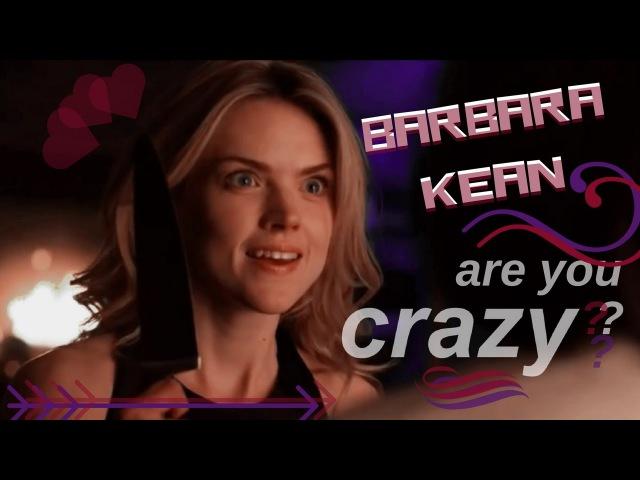 Barbara Kean | Are You Crazy ?