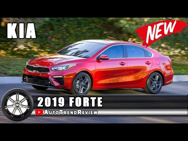 2019 Kia ForteОбзор,Характеристики,Цена
