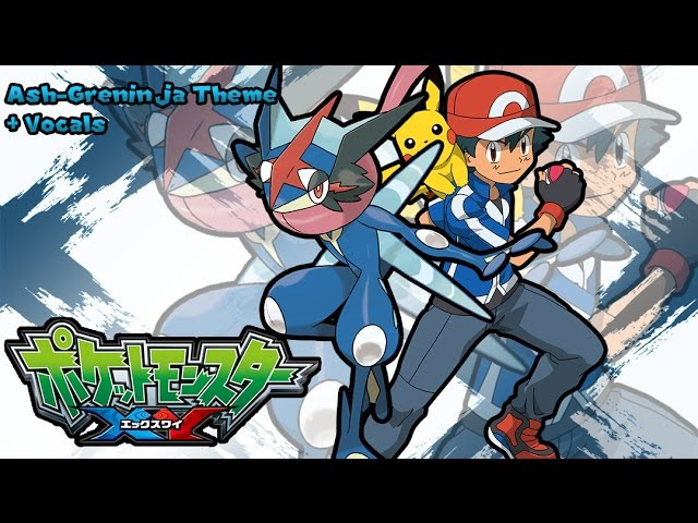 Pokemon XYZ Music: Ash-Greninja Theme (Added Vocals)
