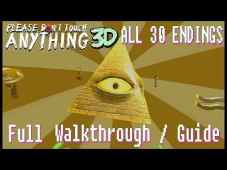 Please, Don't Touch Anything! 3D/VR - All 30 Endings Full Guide/Walkthrough (no commentary)