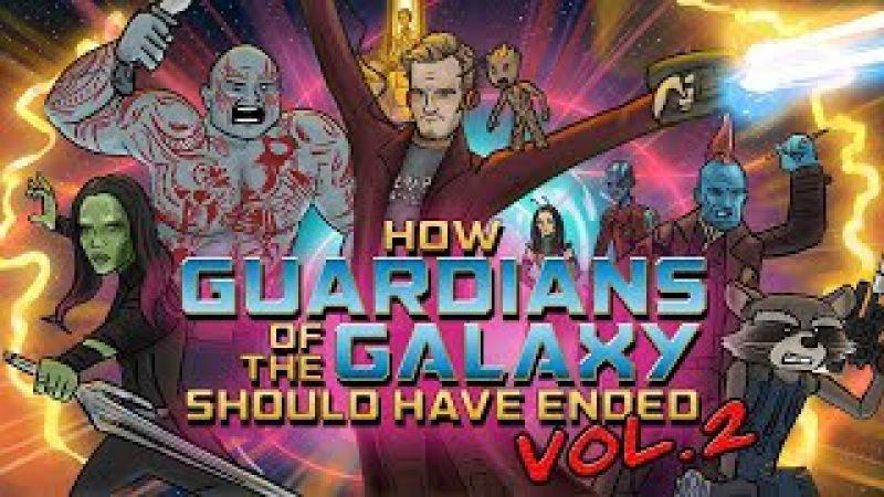 Как Следовало Закончить Фильм Стражи Галактики Часть 2