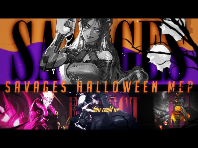 HBS. Savages Halloween Overwatch MEP