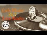 Jazz &amp Bossa Nova Music Radio - 247 Cafe Music Live Stream - Music For Study, Work, Relax