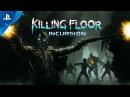 Killing Floor: Incursion – PSX 2017: Announcement Trailer | PS VR