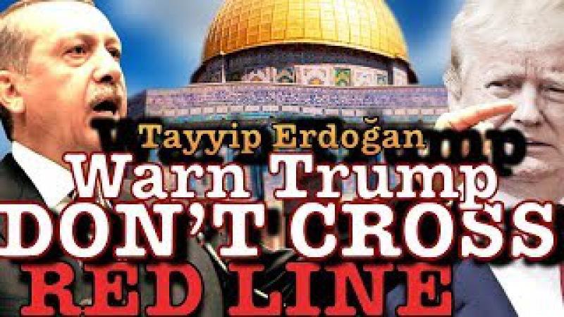 Baitul Muqadass | US Recognize Jerusalem Israel Capital | Tayyib Erdogan Warn Trump 2017
