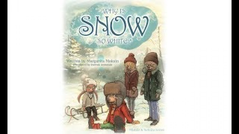 Переводим на Русский - Why is Snow so White?-Margarita Moksin-Down Syndrome Association