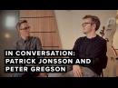 In Conversation: Patrick Jonsson Peter Gregson talk overdubbing