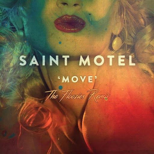 Saint Motel альбом Move (The Floozies Remix)