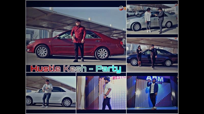 Hustle Kesh - Party