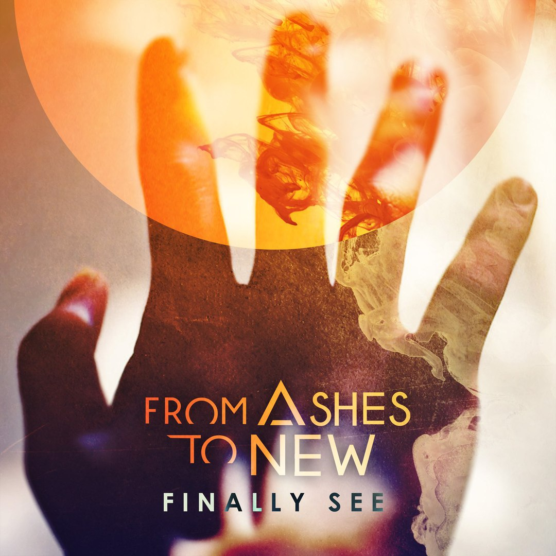 From Ashes To New - Finally See [Single] (2018)