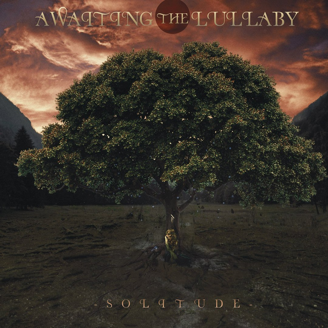 Awaiting the Lullaby - Solitude [EP] (2018)