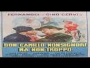 Don Camillo Monsignore ma non troppo 1961 Carmine Gallone Fernandel Gino Cervi Saro Urzì Leda Gloria Gina Rovere