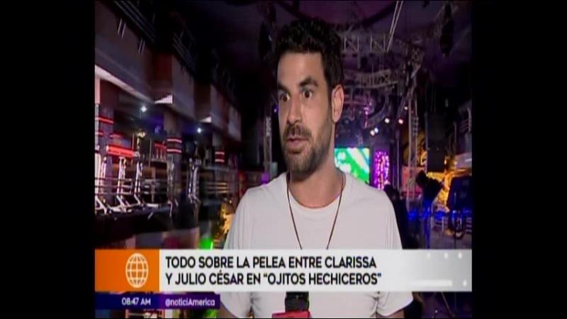Sebastian Monteghirfo habla sobre la pelea de Clarissa y Julio Cesar