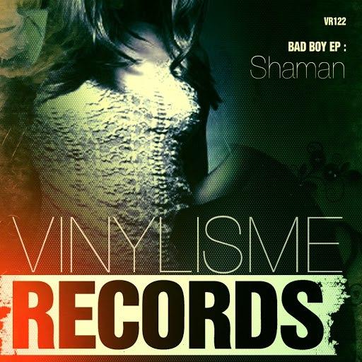 shaMan альбом Bad Boy EP