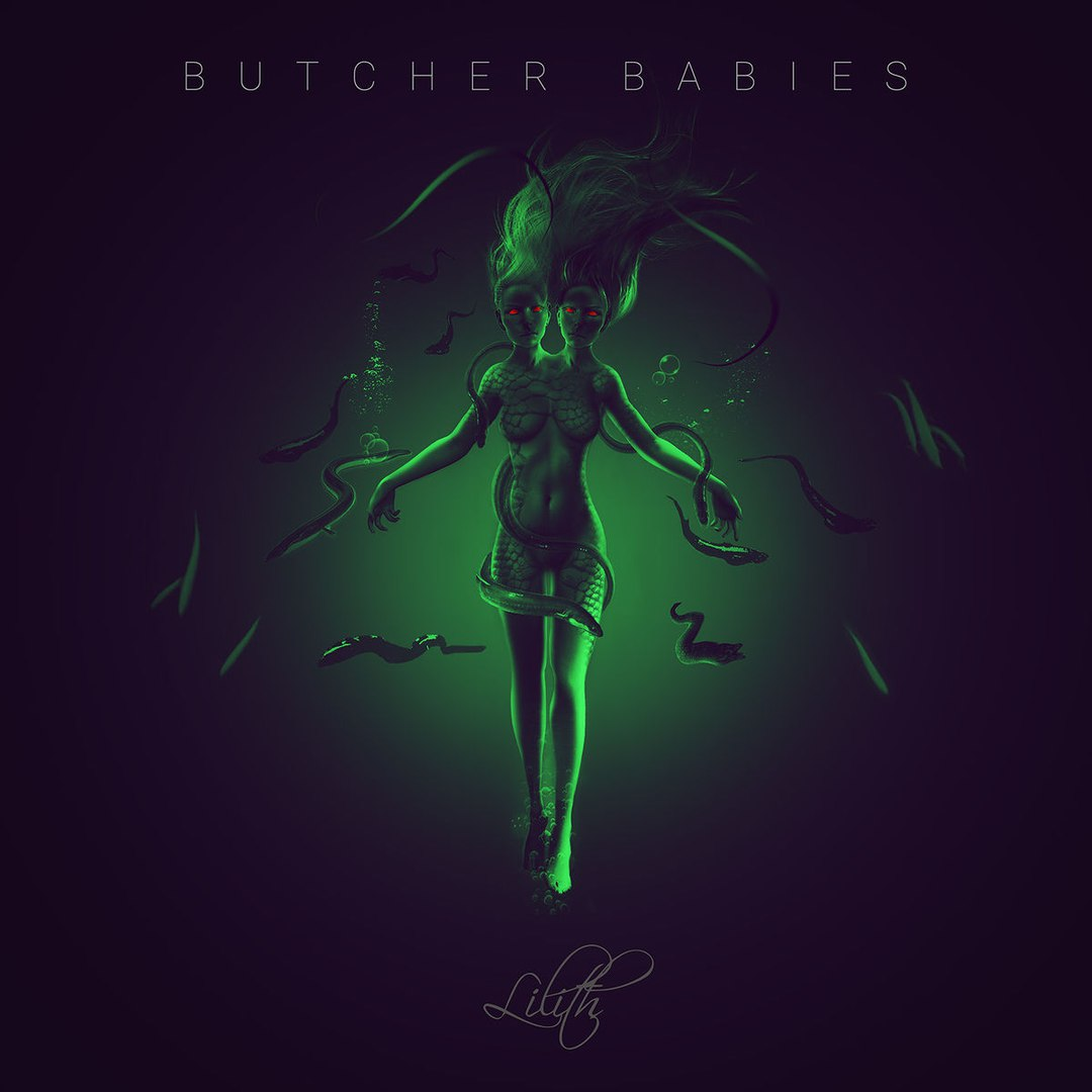 Butcher Babies - Lilith [single] (2017)