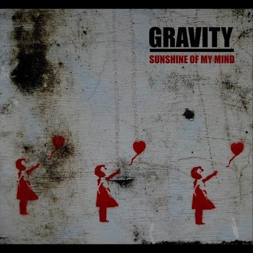 Gravity альбом Sunshine of My Mind