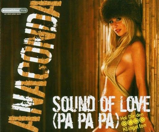 Anaconda альбом Sound of Love (Pa Pa Pa)
