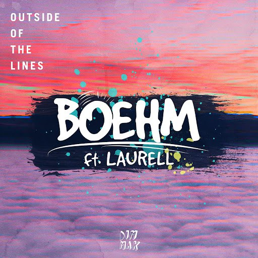 Boehm альбом Outside Of The Lines (feat. Laurell)