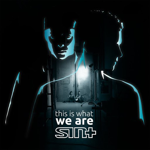 Sinplus альбом This Is What We Are