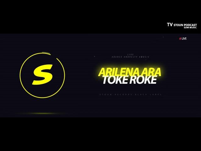 Arilena Ara - Toke Roke LIVE NOVELTY MUSIC
