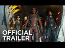Deadpool 2   OFFICIAL HD TRAILER   2018