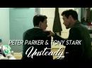 Tony Stark Peter Parker - Unsteady