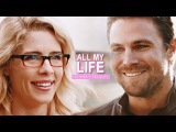 Oliver + Felicity All My Life (+6x08)