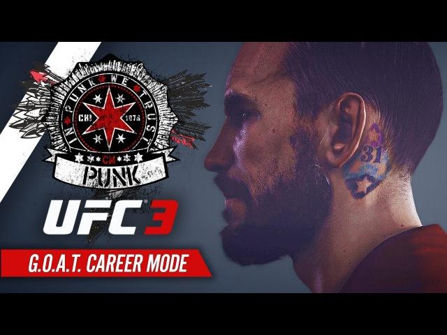 UFC 3 Career Mode - Ep 1 - PUNK'S REDEMPTION!! (CM Punk GOAT Career 1)