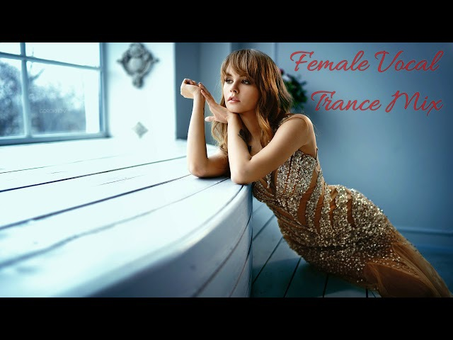 Female Vocal Trance Mix January 2018 10