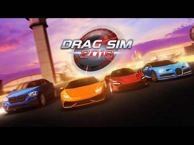 Drag Sim 2018 (Мод) - Геймплей   Трейлер