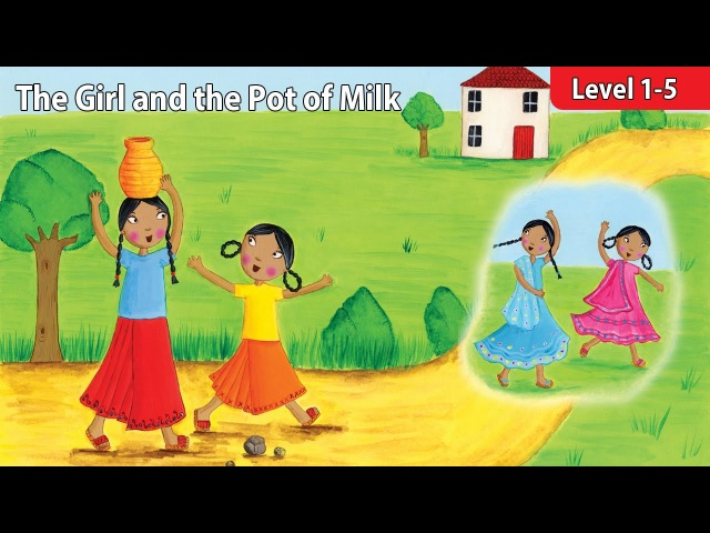 Level 1-5 The Girl and the Pot of Milk | Kids' Classics Readers from Seed Learning