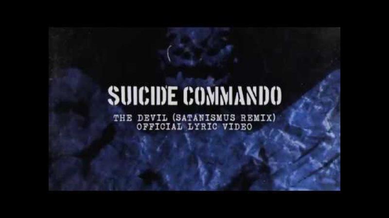 Suicide Commando - The Devil (Official Lyric Video)