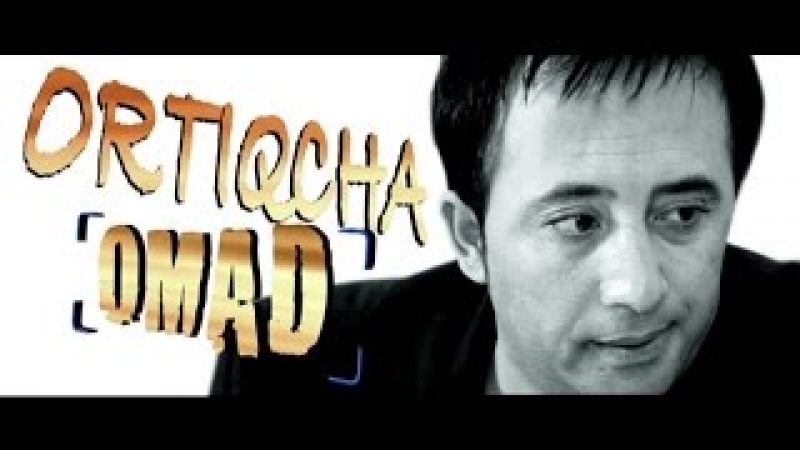 Ortiqcha omad (o'zbek film)   Ортикча омад (узбекфильм)