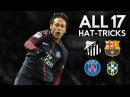 Neymar Jr ● All 17 Hat-tricks in Career ● 2010-2018