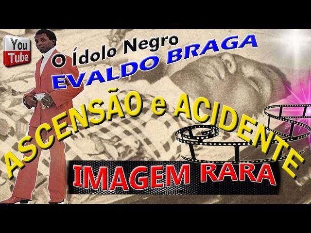 Ótimo Trabalho Feito Pelo Luiz Cristovão Sobre a Vida do Canto Evaldo Braga.