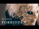 EURIELLE FORBIDDEN Official Art Video Emotional Female Vocal