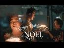 HAPPY BIRTHDAY TO MR. NOEL - NGUYỄN HỒNG ÂN