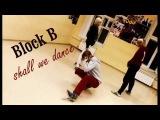 블락비 (Block B) - Shall We Dance cover dance by F- Line ft. Haru (ID:A team)