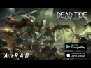 Dead Tide Android / iOS Gameplay FULL HD