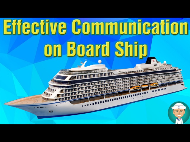 Effective Communication on Board Ship