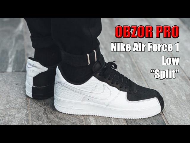 OBZOR PRO Nike Air Force 1 Low Split Black\White | sneakers.by