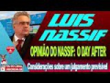 AUDIO LUIS NASSIF O DAY AFTER CONSIDERAÇÕES DE UM JULGAMENTO PREVISÍVEL