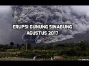 Извержение вулкана Синабунг в Индонезии 2017