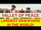 Wadi-Us-Salaam aka Valley of Peace (Largest Cemetary on Earth), Najaf, Iraq