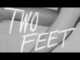 Two Feet - Go Fuck Yourself (Extended)