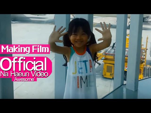 나하은 - 2015 후난TV 해외촬영 메이킹필름 (Making Film)